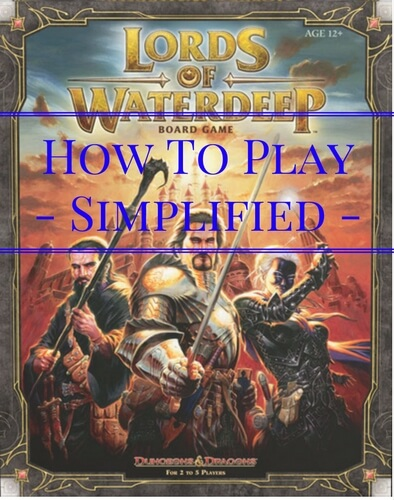 Lords of Waterdeep - How to Play Simplified