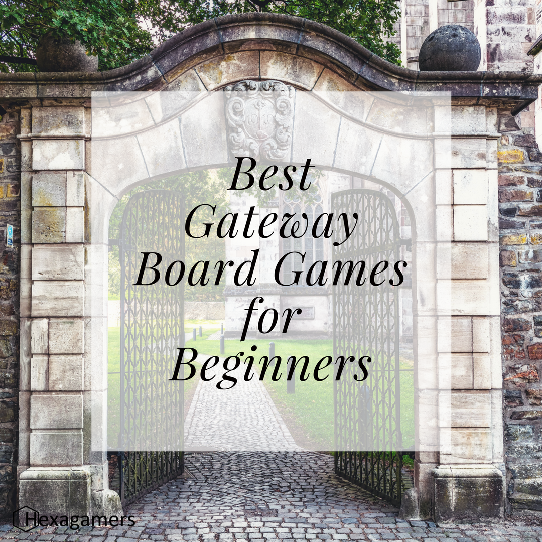 Best Gateway Board Games For Beginners With Reviews 2017 Hexagamers